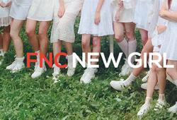 FNC将推出新人女团 22日起公开候补成员